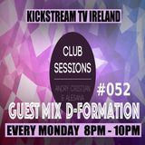 Andry Cristian & Alesana - Club Sessions 052 -Guest Mix D-FORMATION -LIve KickStream TV Ireland