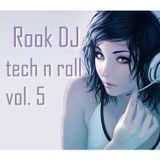 Tech n Roll Volume 5