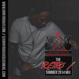 "The ""Retro 1"" (Summer 2014 Mix)"