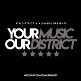 9th District 2017 - Pt. 1: Your Music