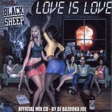 Black Sheep - Love is Love Mix CD