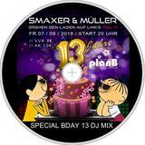 Wir drehen den Laden auf links ... 13 Jahre Plan B - Happy Bday Mix