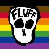 "Le Bruit des Tripes #32 : ""Fluff Fest 2019 Highlights"""