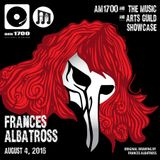 The Music & Arts Guild Showcase, Episode 015 :: Frances Albatross :: 04 AUG 2016