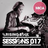 Rising Soul Sessions #017 // Mica