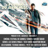 La Guilde du Mercredi 125 (S04E27) - Suicide Squad, Quantum Break, Festival de Cannes, series finale