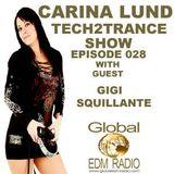 Gigi Squillante - Tech2Trance Ep 028  (Techno Edition )