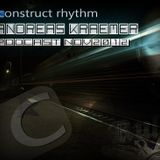 ANDREAS KRAEMER - construct rhythm Podcast Nov2012