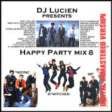 Happy Party Mix 8 (Digital Remastered Version) (mixed by Luciën Vrolijk)