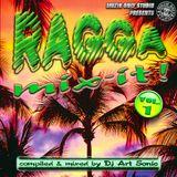 ► RAGGA MIX-IT ! #o1 ◀ mix by DJ AS aka Art Sonic