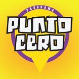 Programa Punto Cero #07 - Entrevista - Levante, Piropos y Chamuyos -