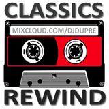 Classics Rewind By Dj Dupré - March 2014