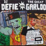 DJ Defie meets The Great Garloo