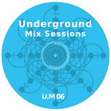 Underground Mix Sessions Vol 6