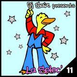 DJ SAIZ ••• La Sélec' 11 ••• Beautiful Disco Pop Stars Happy On The Dancefloor !