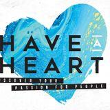 Have A Heart: Loving The Community (Ed Stetzer)