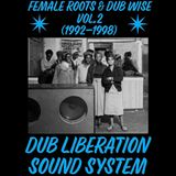 FEMALE ROOTS & DUB WISE vol.2 (1992-1998)