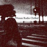 "Ocean Radio Chilled ""Midnight Silhouettes"" (10-3-15)"