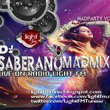 SABERANO MADMIX -MADPARTY vol I LIVE SUR RADIO LIGHT FM