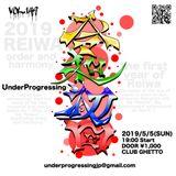 UnderProgressing Vol.149, DJ and VJ