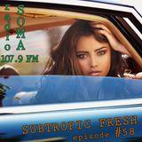 Ron Sky - Subtropic Fresh Radioshow (Episode 58)