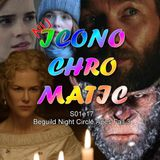 Nu Iconochromatic s01e017 - Beguiled Night Circle Apes Fall 3