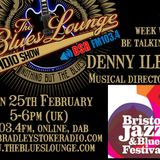 The Blues Lounge Radio Show - Week 27 Bristol Jazz and Blues Festival 2018 Special
