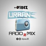 Urban Radio Mix Vol. 2