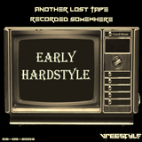 Lost tape: Early Hardstyle recorded somewhere in 2003