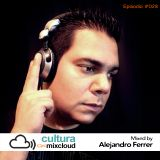 Cultura on MixCloud - Mixed by DJ Alejandro Ferrer