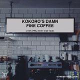 Kokoro's Damn Fine Coffee - 21st April 2018