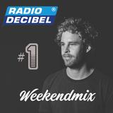 Radio Decibel Weekendmix Week 1