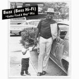 "Buzz (Boss Hi-Fi) ""Gotta Find A Way"" Mix"