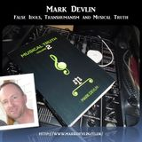 Mark Devlin - False Idols, Transhumanism and Musical Truth