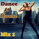 Dance & House Mix 1 (2017)