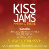 KISS JAMS MIXED BY DJ SWERVE 27 DEC 15