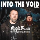 Into The Void - Eagle Twin