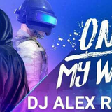 DJ ALEX REMIX 2019 全Alan Walker 电子舞曲 PUBG 吃鸡新歌- On My Way ✘ DarkSide ✘ The Spectre ✘ All Falls Down