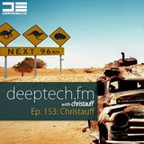 DeepTechFM 153 - Christauff (2016-10-27) [Bassy Deep Tech House]
