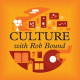 Culture with Rob Bound - How do you reboot a classic?