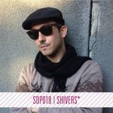 Issue #018: SHIVERS* (Mother Recordings, Runnin Wild)