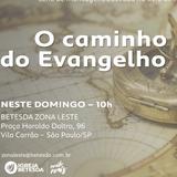 O Caminho do Evangelho: Como você deseja ser lembrado? - 20.03.2016