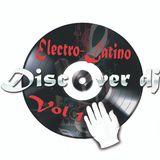 Electro latino Vol 1 by Discover Dj