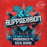 Sick Sense - Suppression - Make RAW not WAR Promomix #1