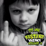 DJ MK BASTARD BREAKS VOL 4