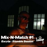 LOWUP MIX-N-MATCH #1 EXCYTA (STUMBLE SESSION)