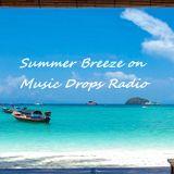 Summer Breeze on Music Drops Radio