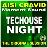 Techouse Night - Aisi Cravid - 18-08-2011