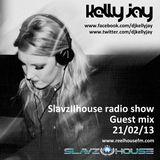 Kelly Jay- SlavzIIhouse radio show guest mix 21/02/13