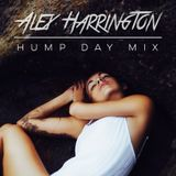 HUMP DAY MIX with Alex Harrington (exclusive)
